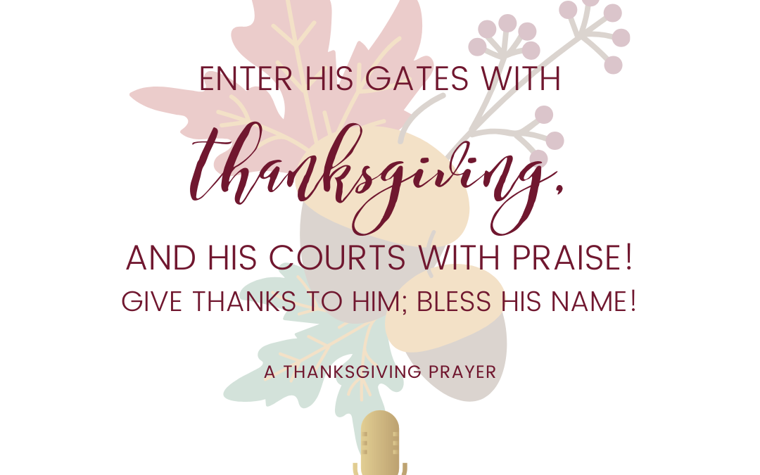 #29: A Thanksgiving Prayer