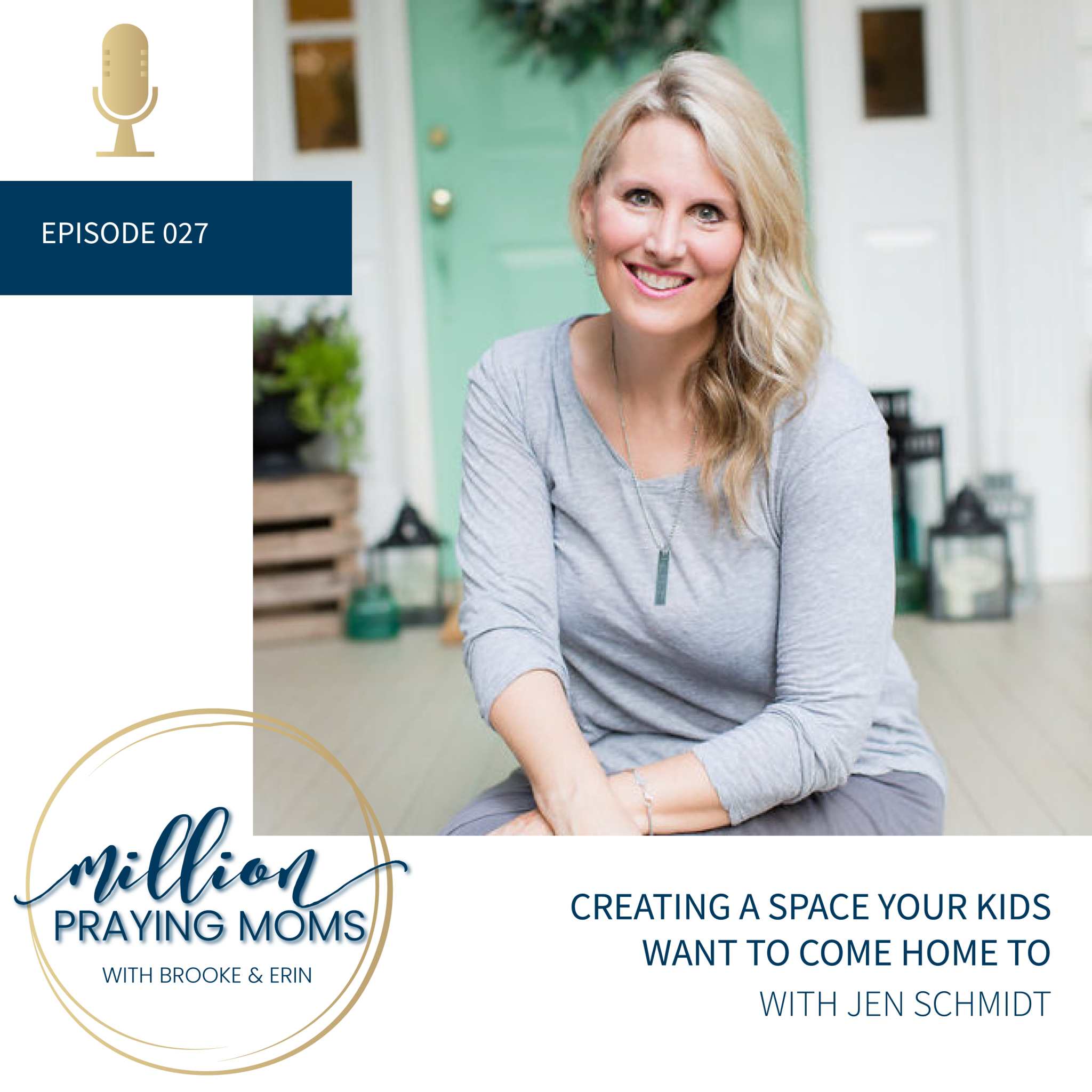 #27: Creating a Space Your Kids Want to Come Home To