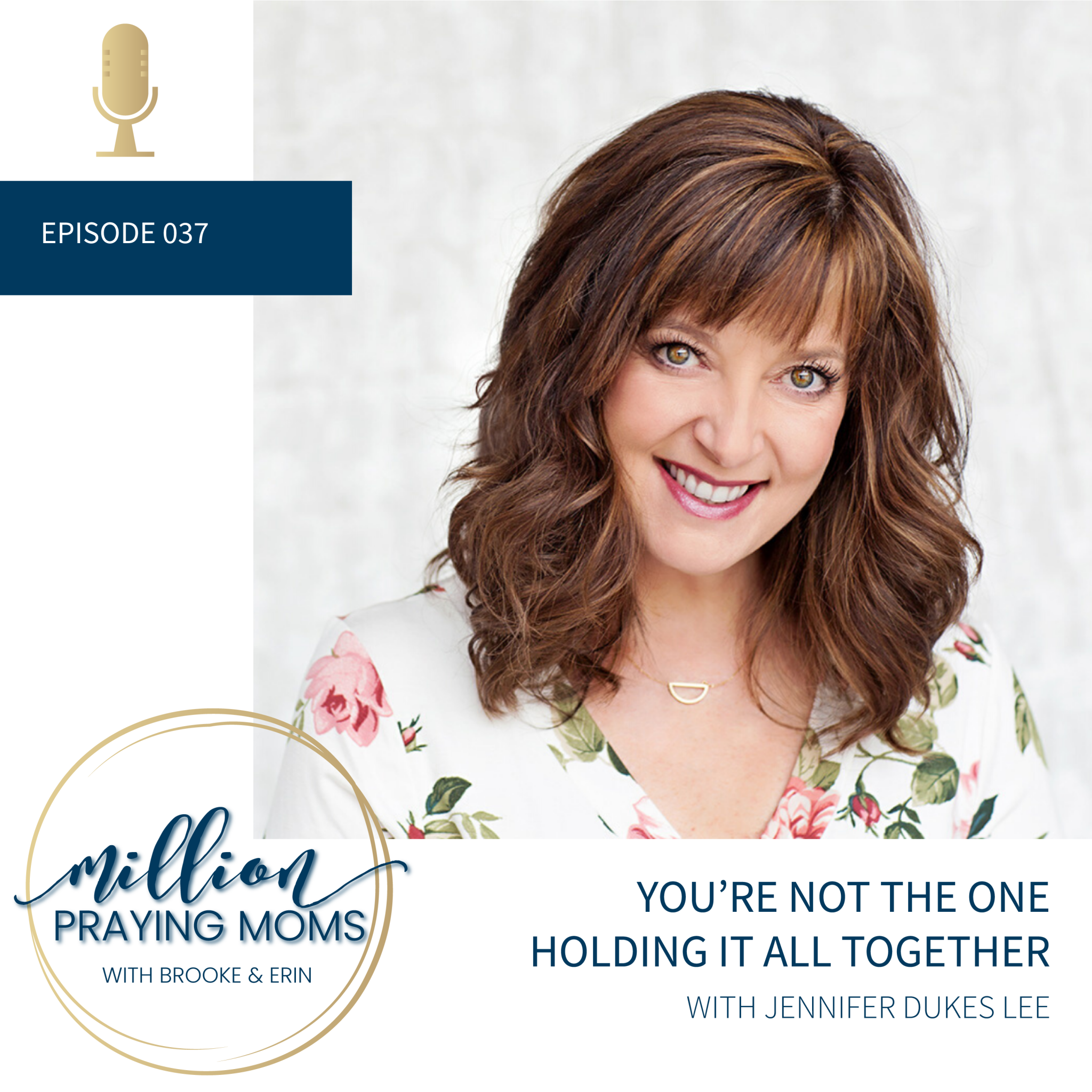 #037: You're Not the One Holding it All Together