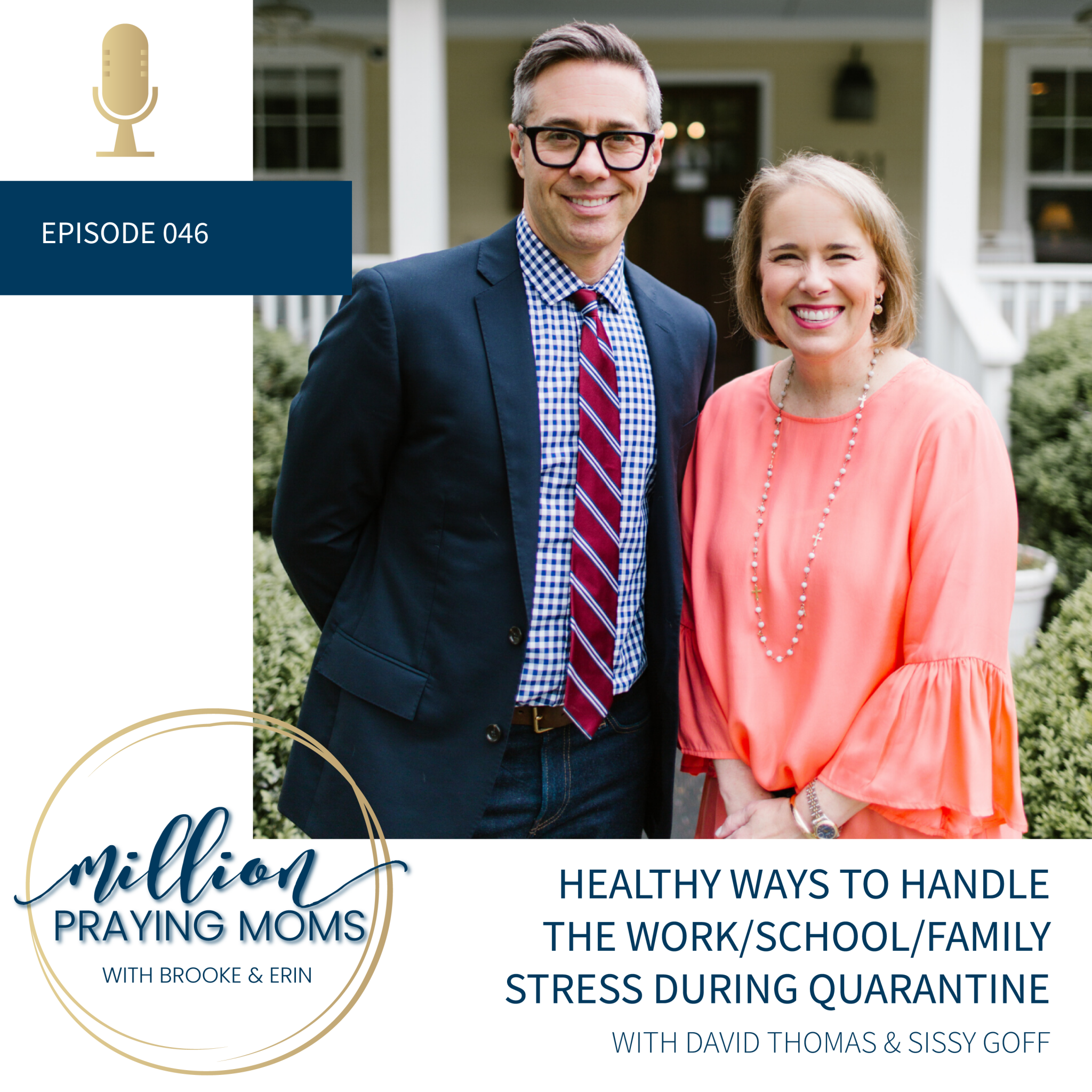 #046 -Healthy Ways to Handle Stress During Quarantine 2020
