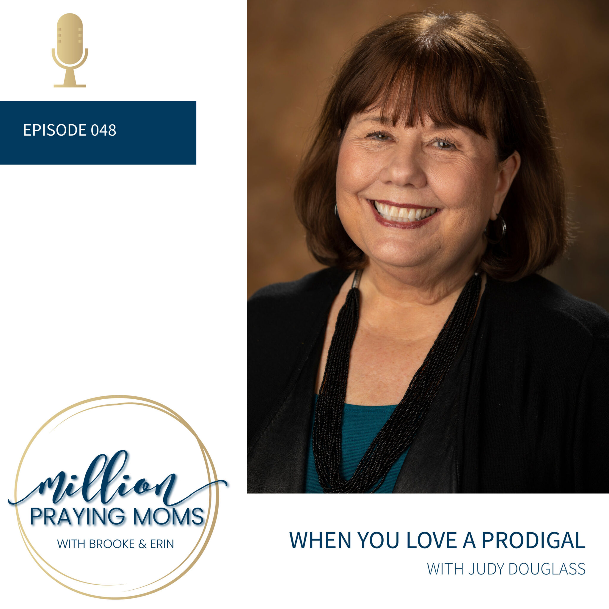 #048: When You Love a Prodigal
