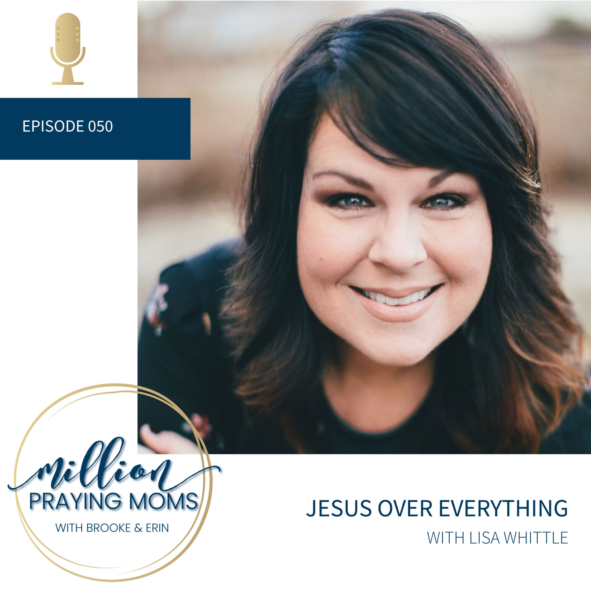 #050: Jesus Over Everything
