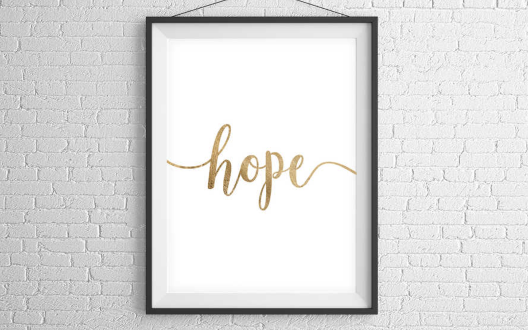 Do you need hope NOW?