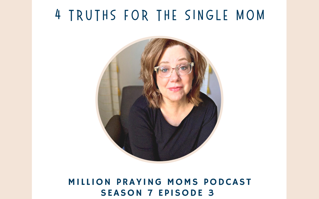 {PMM S7-E3} Four Truths for the Single Mom