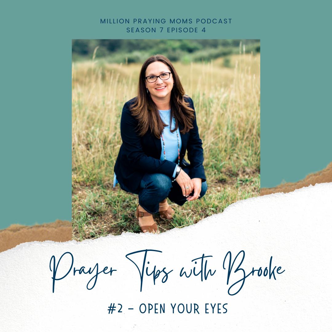 {MPM S7-E4} Prayer Tip #2: Open Your Eyes
