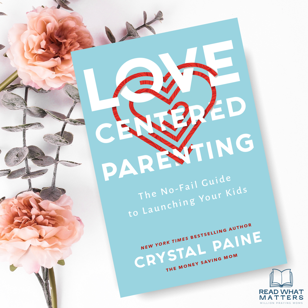 Read What Matters, May 19, 2021 {Love Centered Parenting}