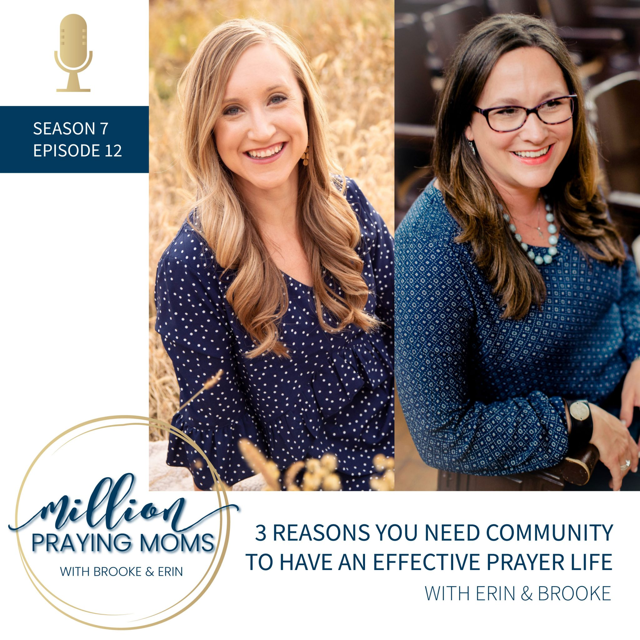 S7-E12 {3 Reasons You Need Community to Have an Effective Prayer Life}