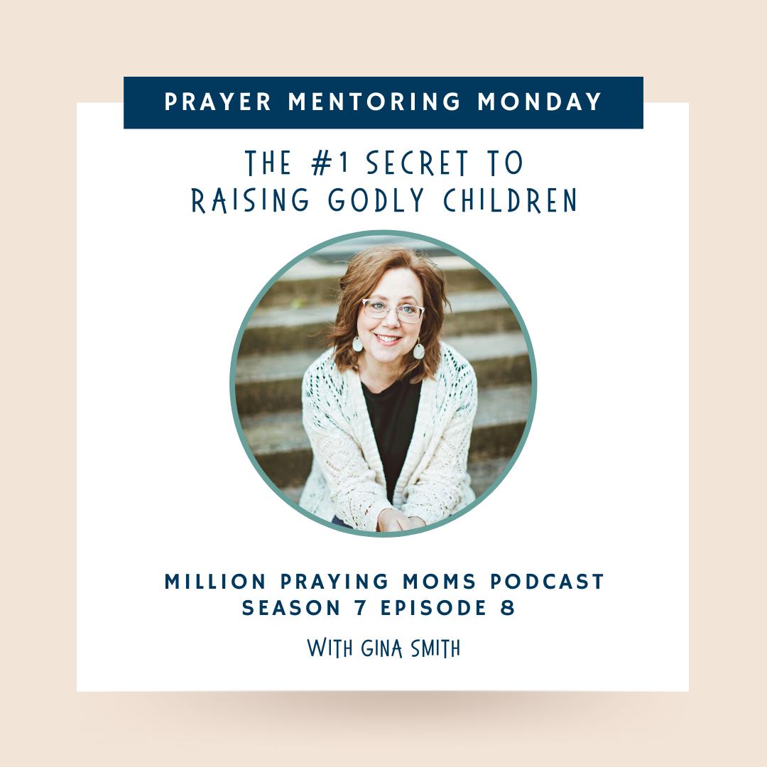 {PMM S7-E8} The #1 Secret to Raising Godly Children