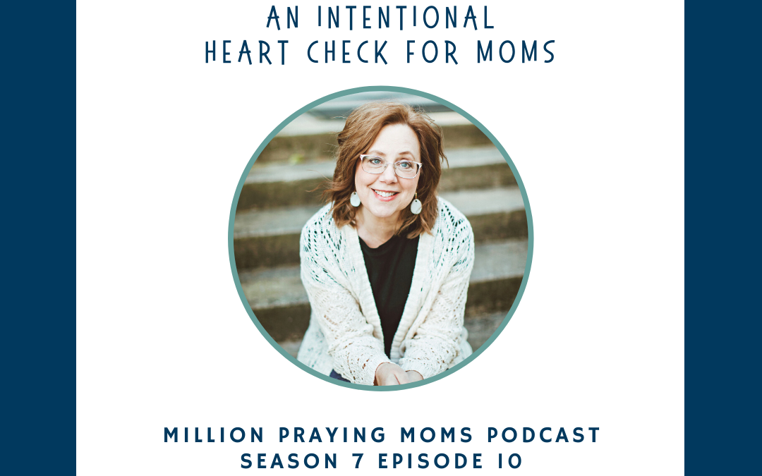 {PMM S7-E10} An Intentional Heart Check for Moms