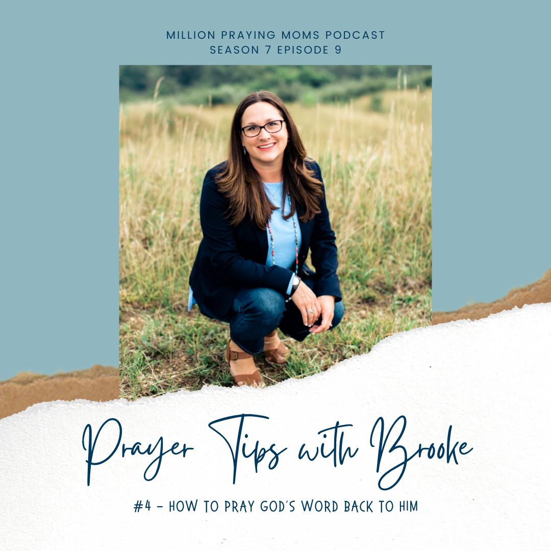 {MPM S7-E9} Prayer Tip #4: How to Pray God's Word Back to Him