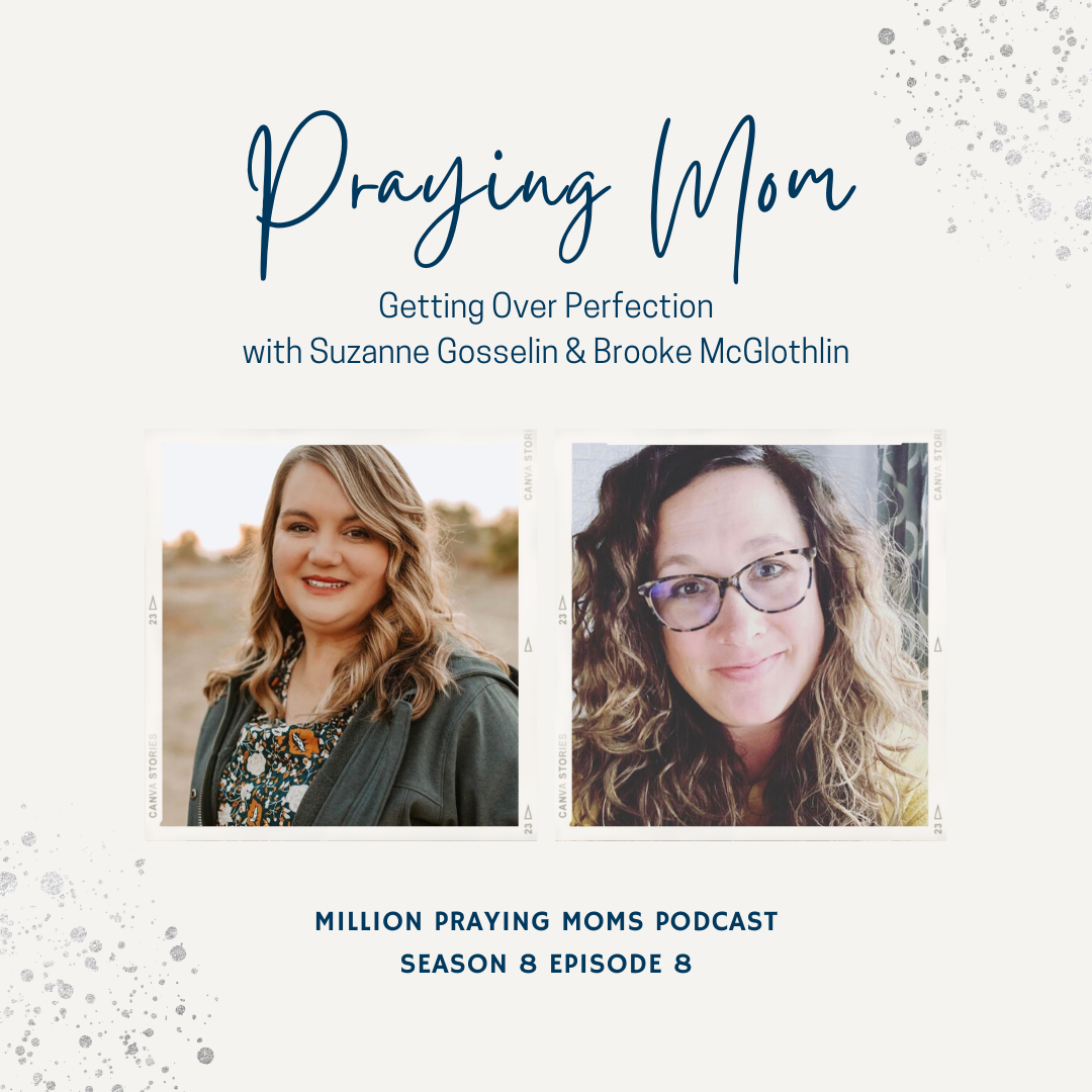 {S8-E7} Praying Mom: Getting Over Perfection, with Suzanne Gosselin